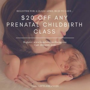 Bean Family Wellness Prenatal Class Promotion - Save $20 off with code LITTLEBEANS20